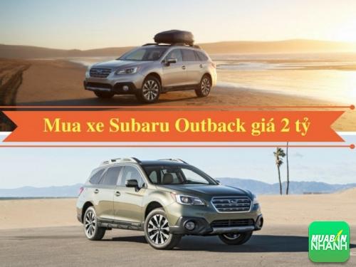 Giá bán gần 2 tỷ các phiên bản của Subaru Outback