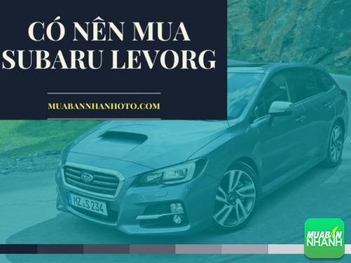 Có nên mua Subaru Levorg
