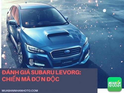 Đánh giá Subaru Levorg: chiến mã đơn độc