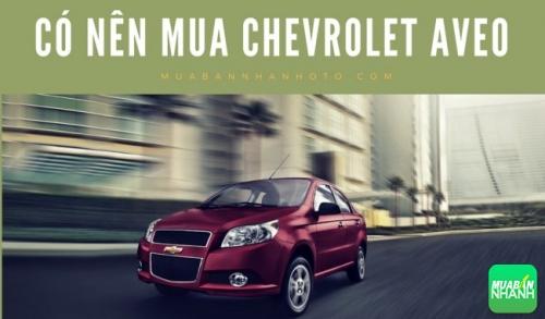 Có nên mua Chevrolet Aveo