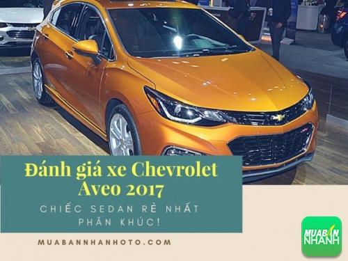 Đánh giá xe Chevrolet Aveo 2017 - chiếc sedan rẻ nhất phân khúc!