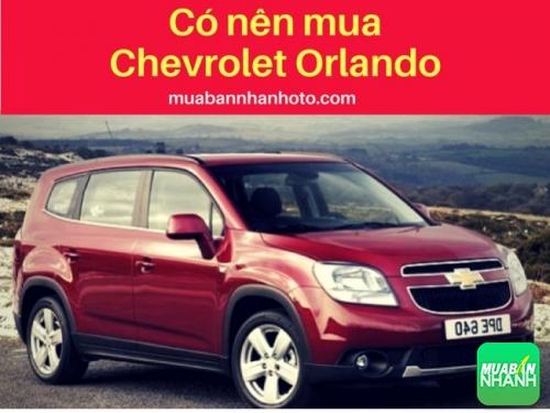 Có nên mua Chevrolet Orlando