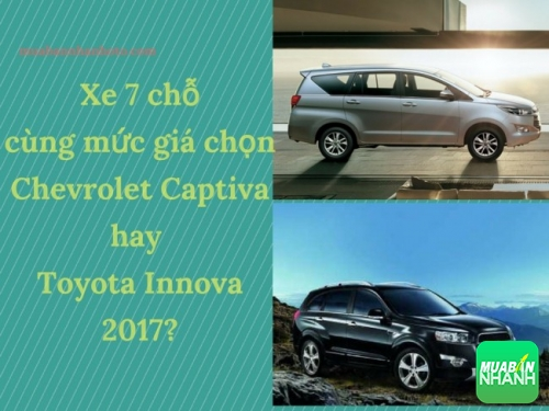 7 chỗ cùng mức giá chọn Chevrolet Captiva hay Toyota Innova 2017?