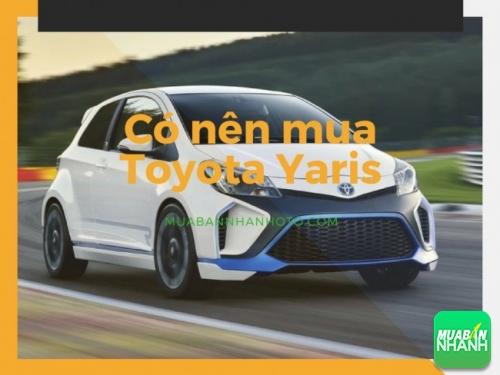 Có nên mua Toyota Yaris
