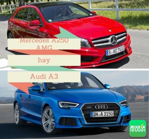 So sánh Mercedes A250 AMG và Audi A3 mới: chọn thể thao hay thanh lịch?
