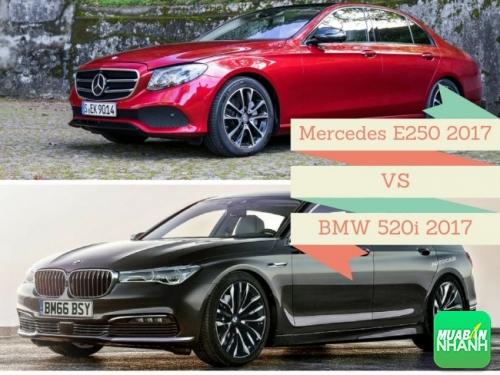 So sánh 2 mẫu xe hơi hạng sang mới nhất Mercedes-Benz E250 2017 và BMW 520i 2017