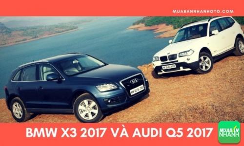 Audi Q5 và BMW X3 2017