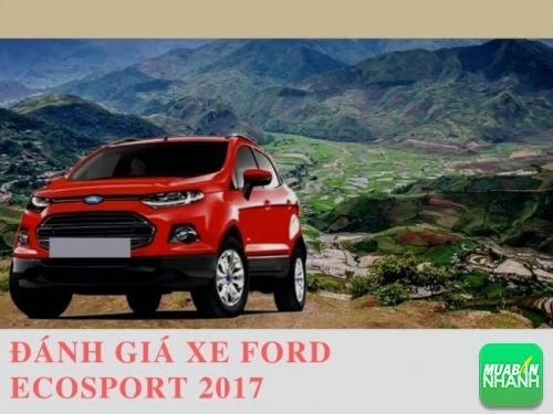 Đánh giá xe Ford Ecosport 2017 - mẫu SUV hoàn toàn mới