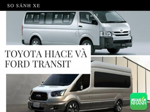 So sánh xe 16 chỗ Toyota Hiace và Ford Transit