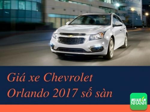 Giá xe Chevrolet Orlando 2017 số sàn