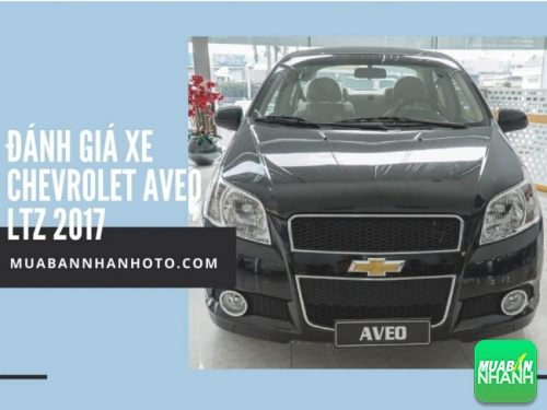 Đánh giá xe Chevrolet Aveo LTZ 2017