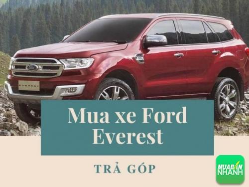 Mua xe Ford Everest trả góp
