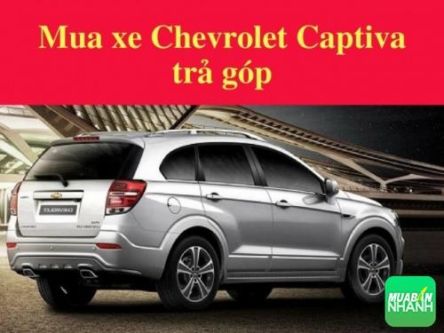Mua xe Chevrolet Captiva trả góp qua ngân hàng, những điều cần chú ý