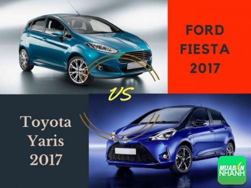 So sánh xe Ford Fiesta 2017 và Toyota Yaris 2017