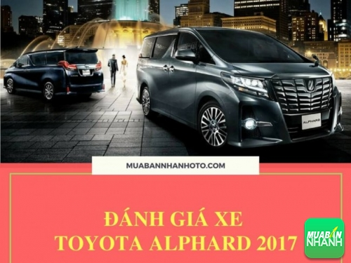 Đánh giá xe Toyota Alphard 2017